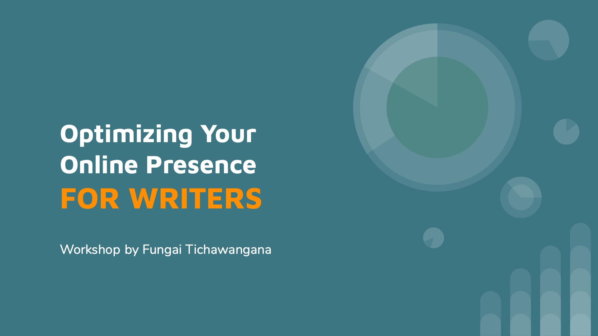 Workshop Notes: Optimize Your Online Presence – For Writers (July 2020)
