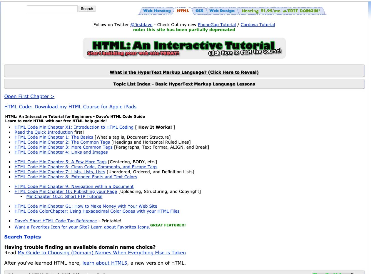 The first HTML tutorial I ever took was on Davesite.com. It's still up, 20 years later!